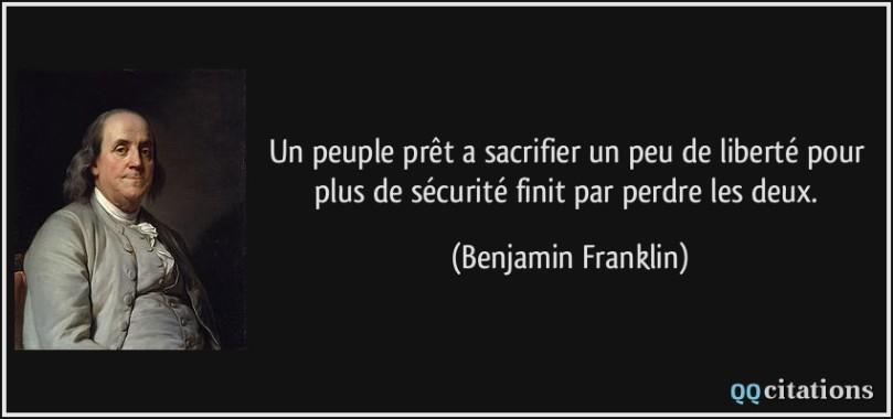 citation-un-peuple-pret-a-sacrifier-un-peu-de-liberte-pour-plus-de-securite-finit-par-perdre-les-deux-benjamin-franklin-133367